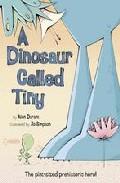 A Dinosaur Called Tiny por Alan Durant epub