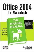 Office 2004 For Macintosh: The Missing Manual por Mark H. Walker epub