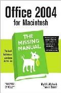 Office 2004 For Macintosh: The Missing Manual por Mark H. Walker