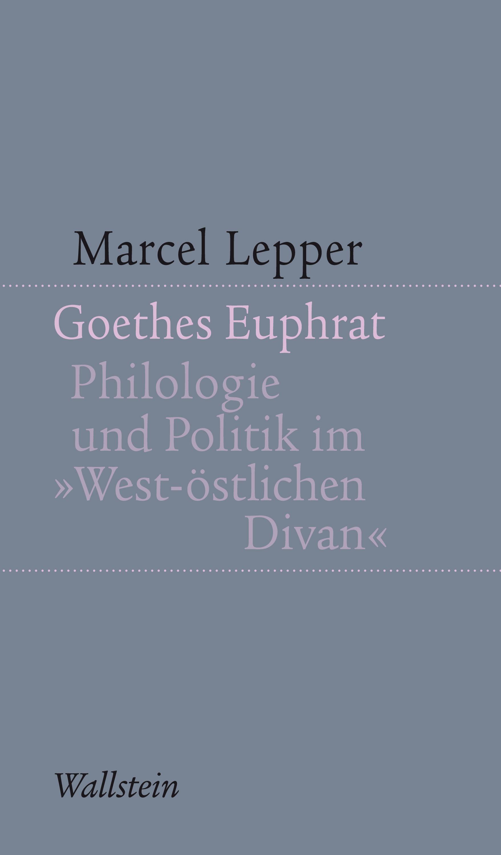 Goethes Euphrat   por Marcel Lepper epub