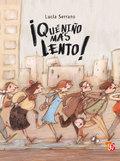 ¡que Niño Mas Lento! por Lucia Serrano
