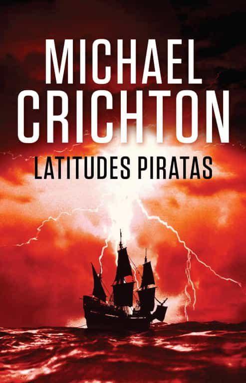 Resultado de imagen de Latitudes Piratas, de Michael Crichton