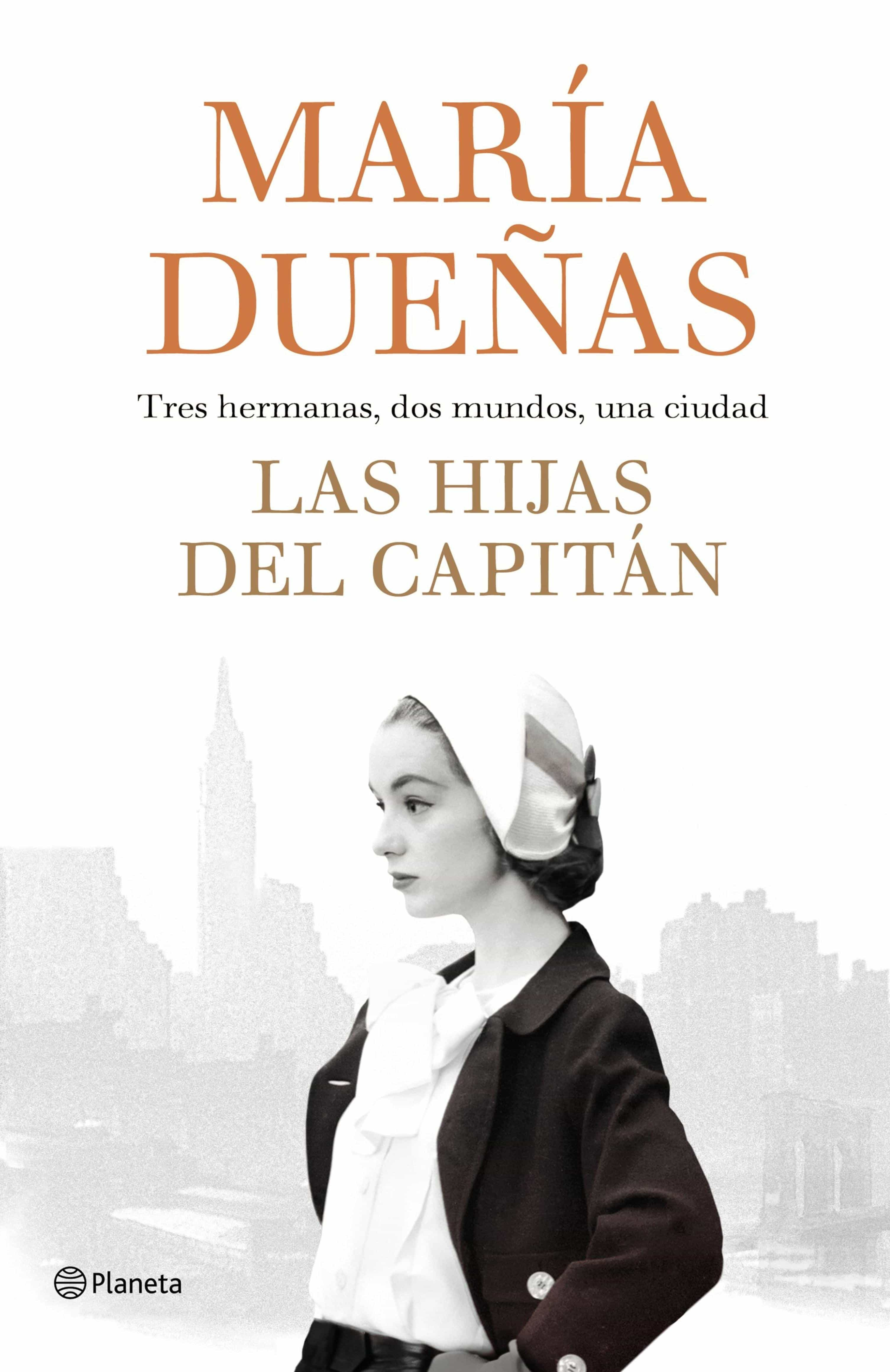 Las Hijas Del Capitán   por Maria Dueñas
