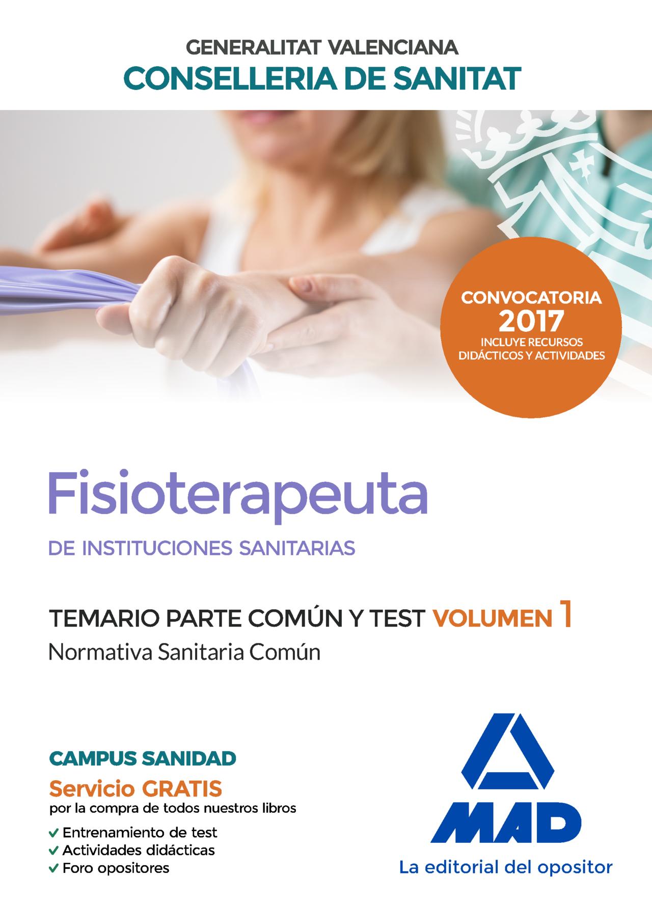 fisioterapeuta de las instituciones sanitarias de la conselleria de sanitat de la generalitat valenciana. temario parte común y-9788414207208