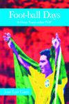 Foot-ball Days por Jose Luis Garci