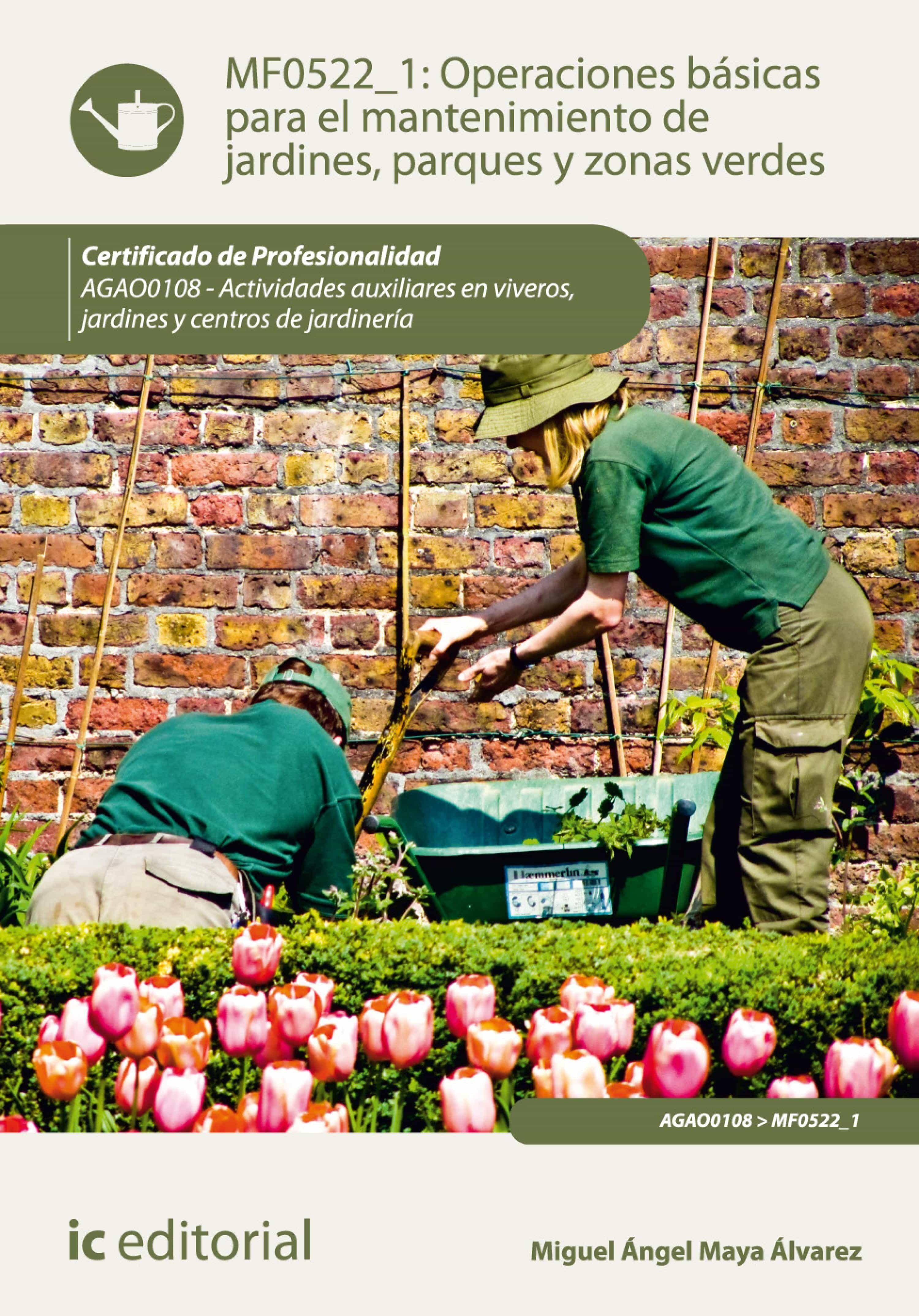 operaciones bsicas para el de jardines parques y zonas verdes agao ebook