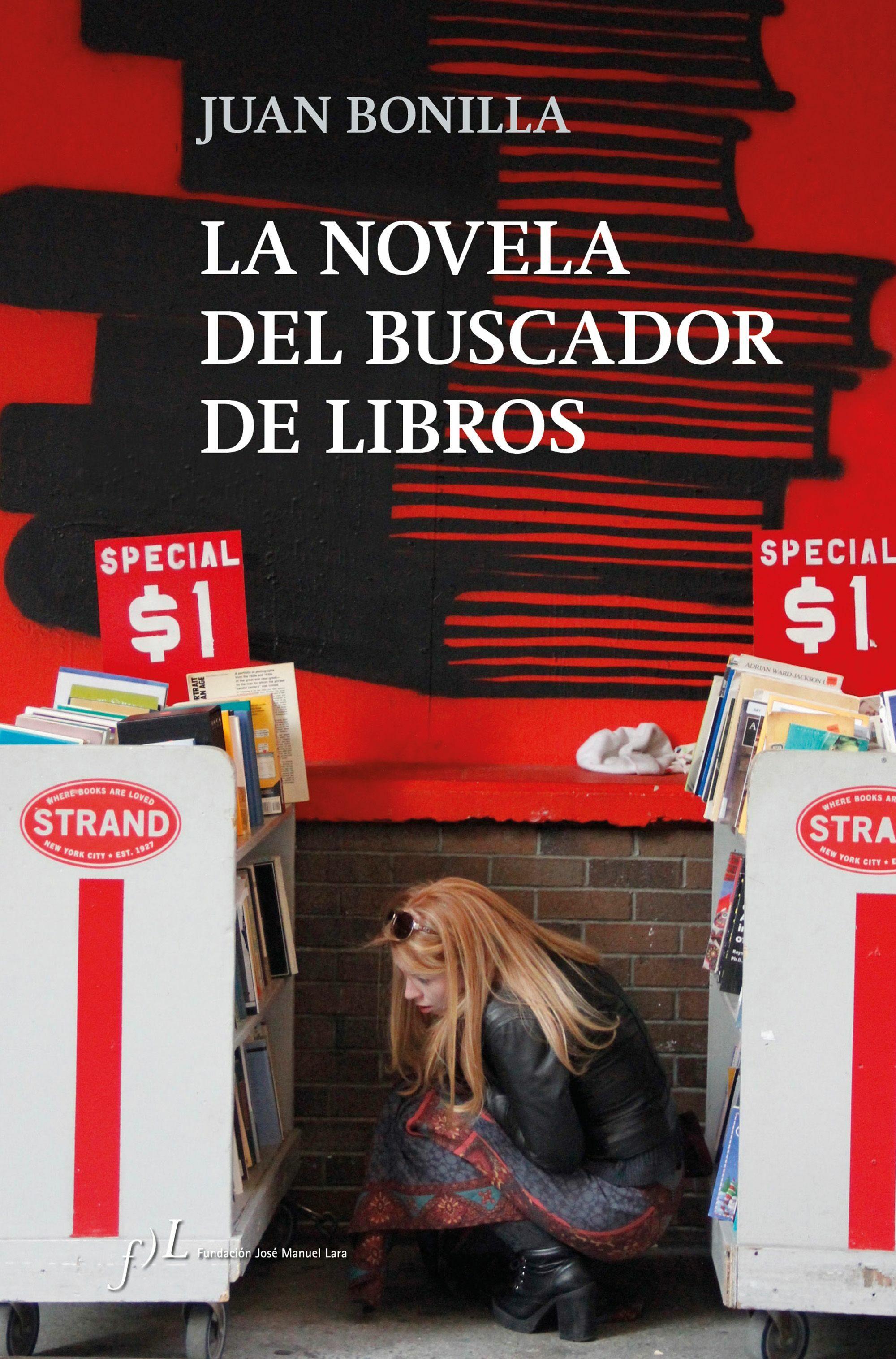 La Novela Del Buscador De Libros por Juan Bonilla