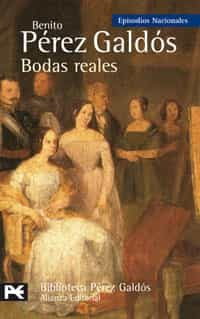 Bodas Reales por Benito Perez Galdos epub