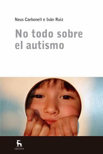 no todo sobre el autismo-9788424936808