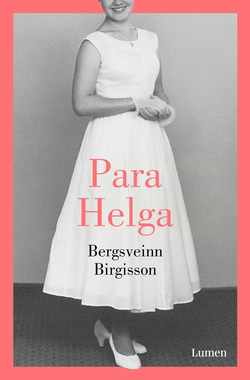 Para Helga por Bergsveinn Birgisson