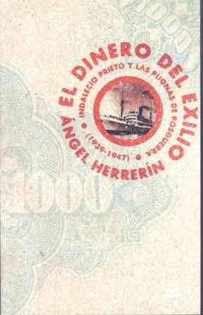 El Dinero Del Exilio: Una Responsabilidad Compartida por Angel Herrerin Lopez epub
