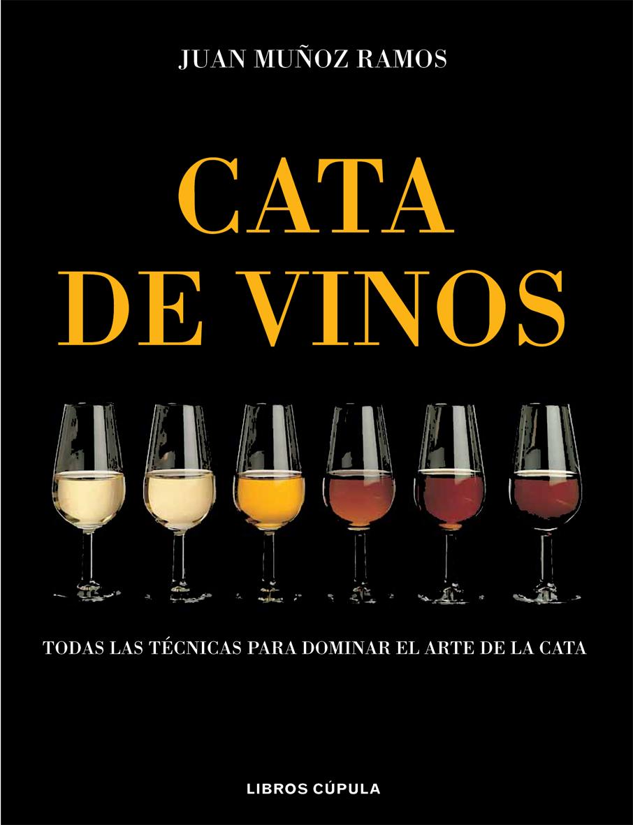 La Cata De Vinos por Juan Muñoz epub