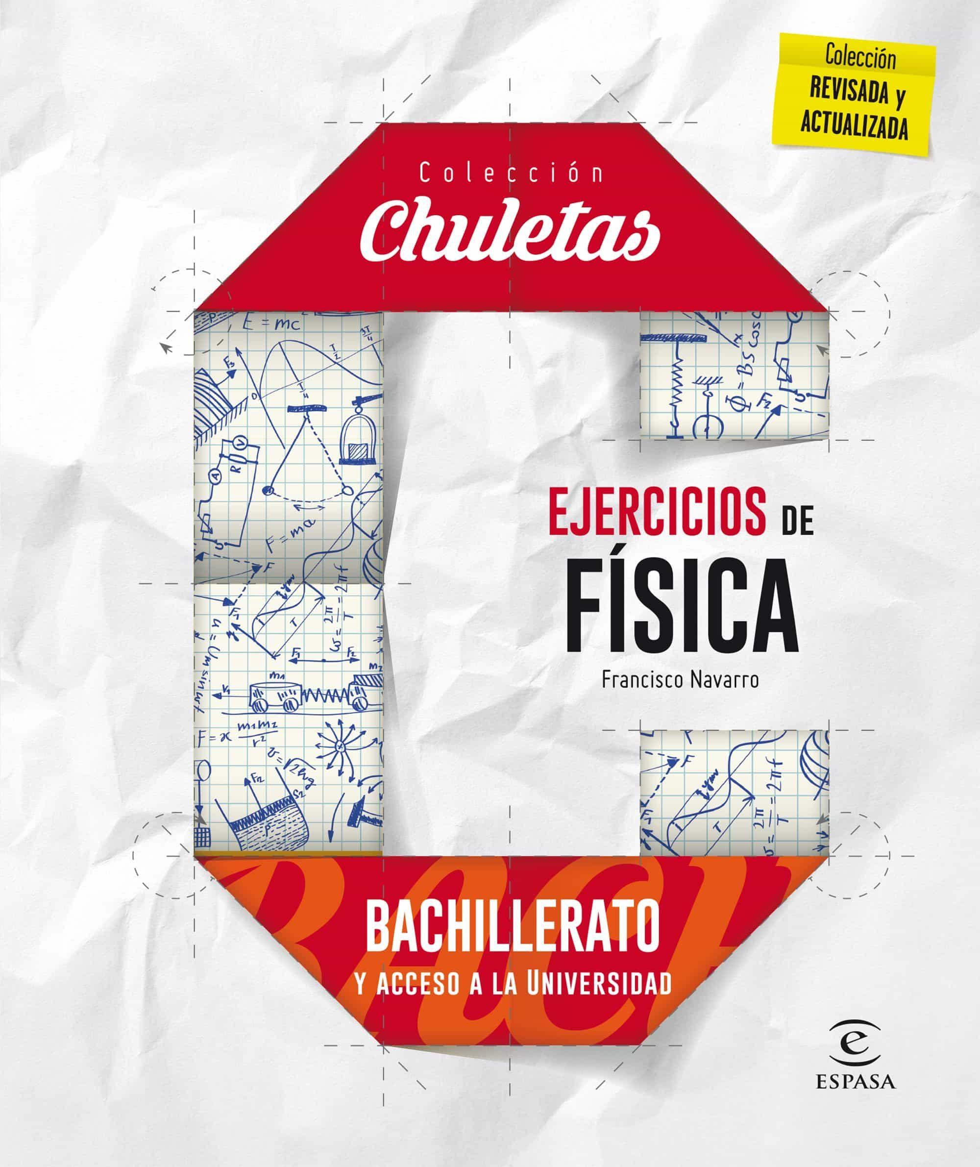Ejercicios De Física Para Bachillerato (chuletas 2016) por Vv.aa.