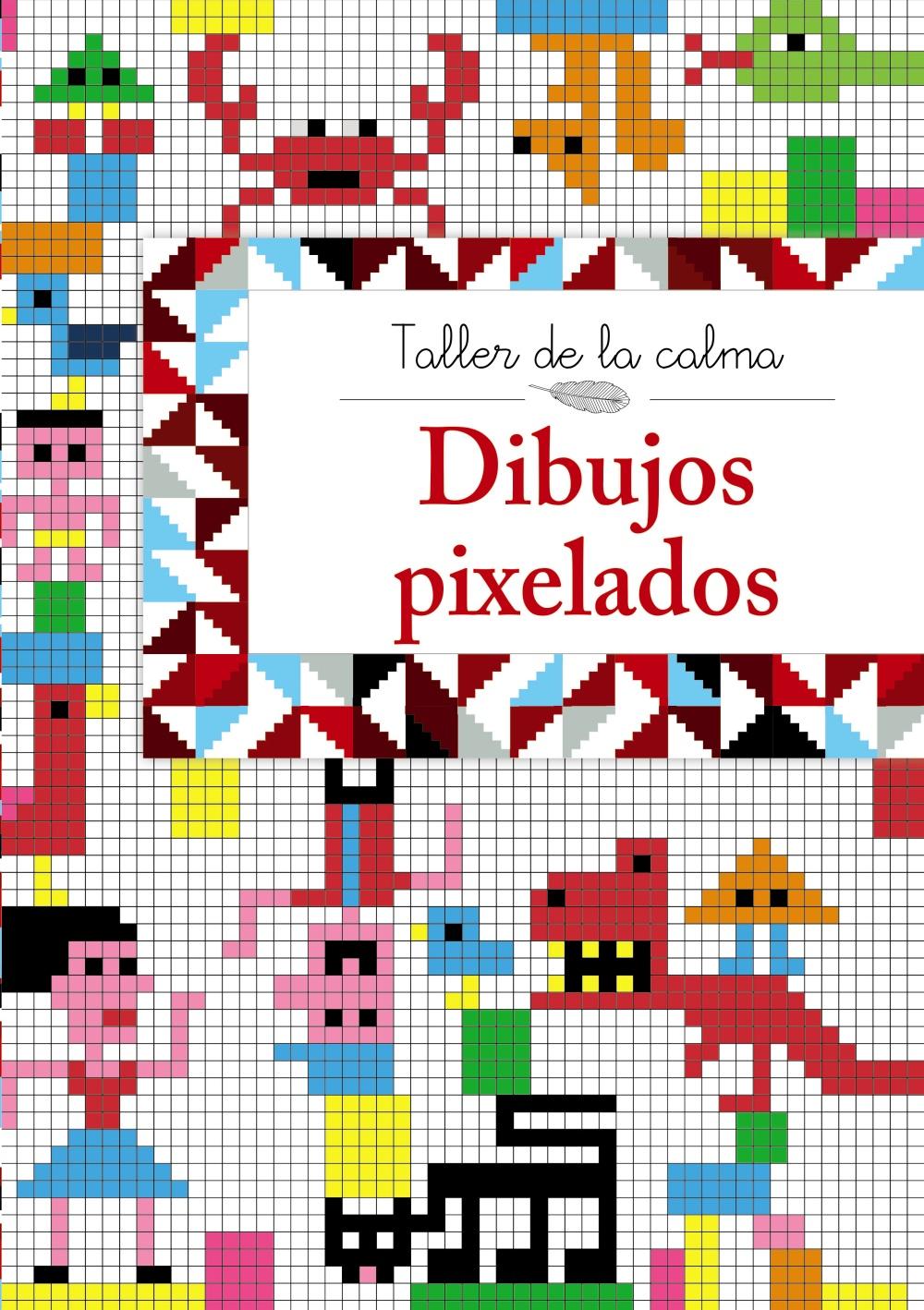 TALLER DE LA CALMA. DIBUJOS PIXELADOS | VV.AA. | Comprar libro ...