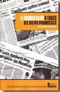 La Comunicacion A Traves Del Diseño Periodistico por Humberto Martinez Fresneda Osorio
