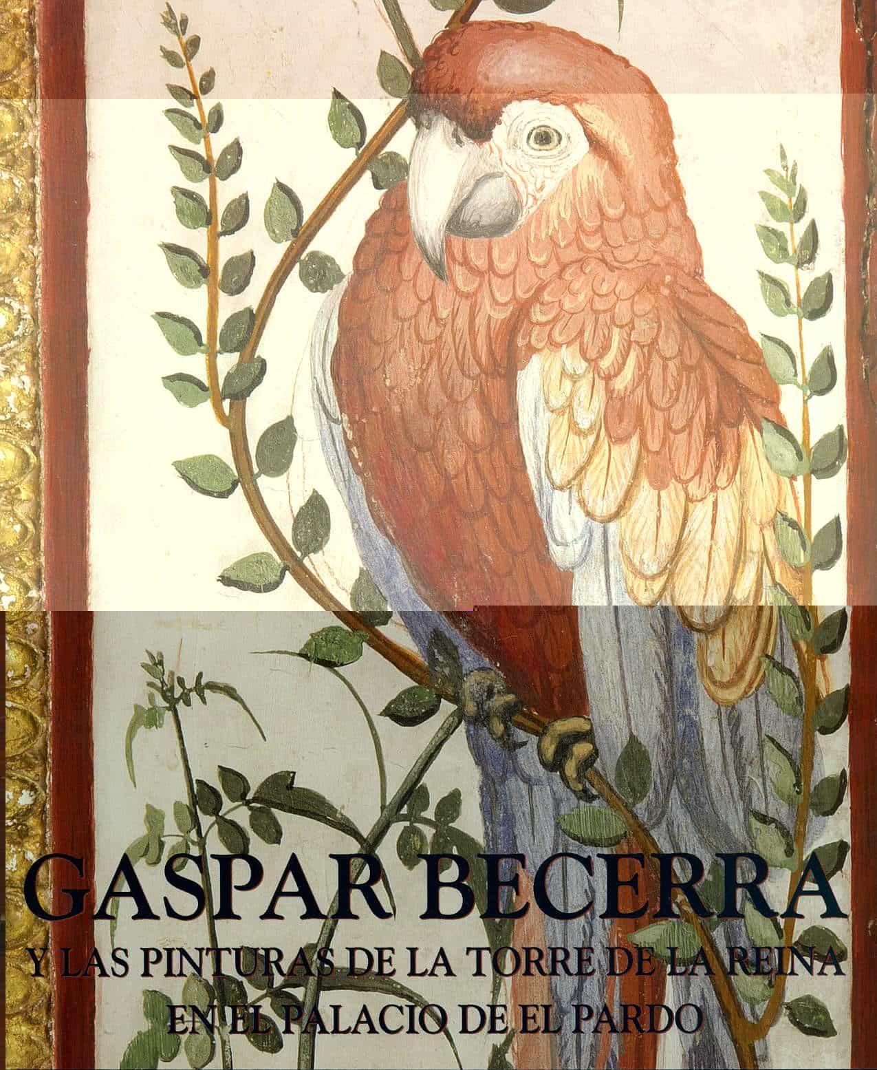 Gaspar Becerra Y Las Pinturas De La Torre De La Reina En El Palac Io Del Pardo por Carmen Garcia-frias Checa