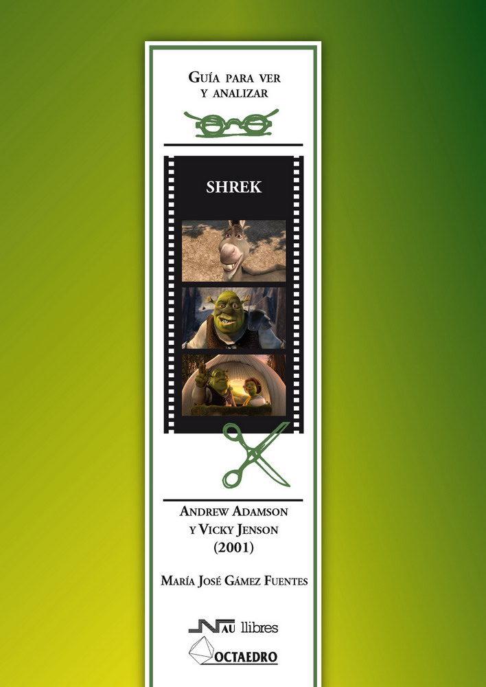 Guia Para Ver Y Analizar: Shrek. Andrew Adamson Y Vicky Jenson (2001) por Maria Jose Gamez Fuentes epub