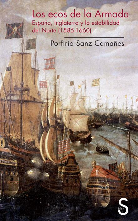 Los Ecos De La Armada por Porfirio Sanz Camañes