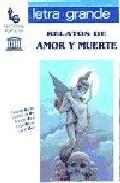 descargar RELATOS DE AMOR Y MUERTE pdf, ebook