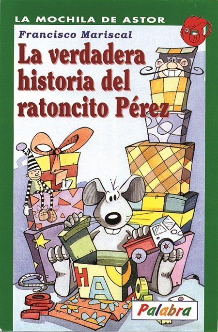 la verdadera historia del ratoncito perez bilaketarekin bat datozen irudiak