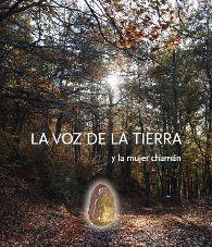 La Voz De La Tierra Y La Mujer Chaman por Elena Garcia Quevedo epub