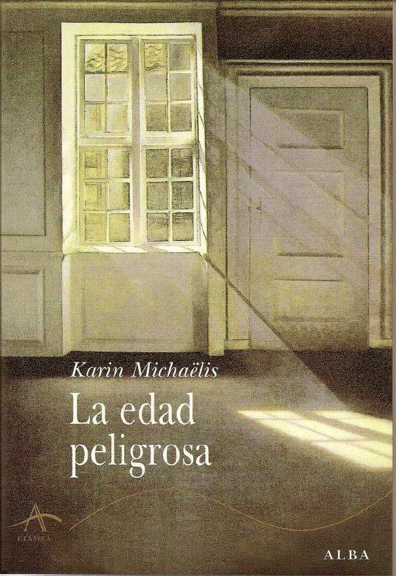 La Edad Peligrosa por Karen Michaëlis epub