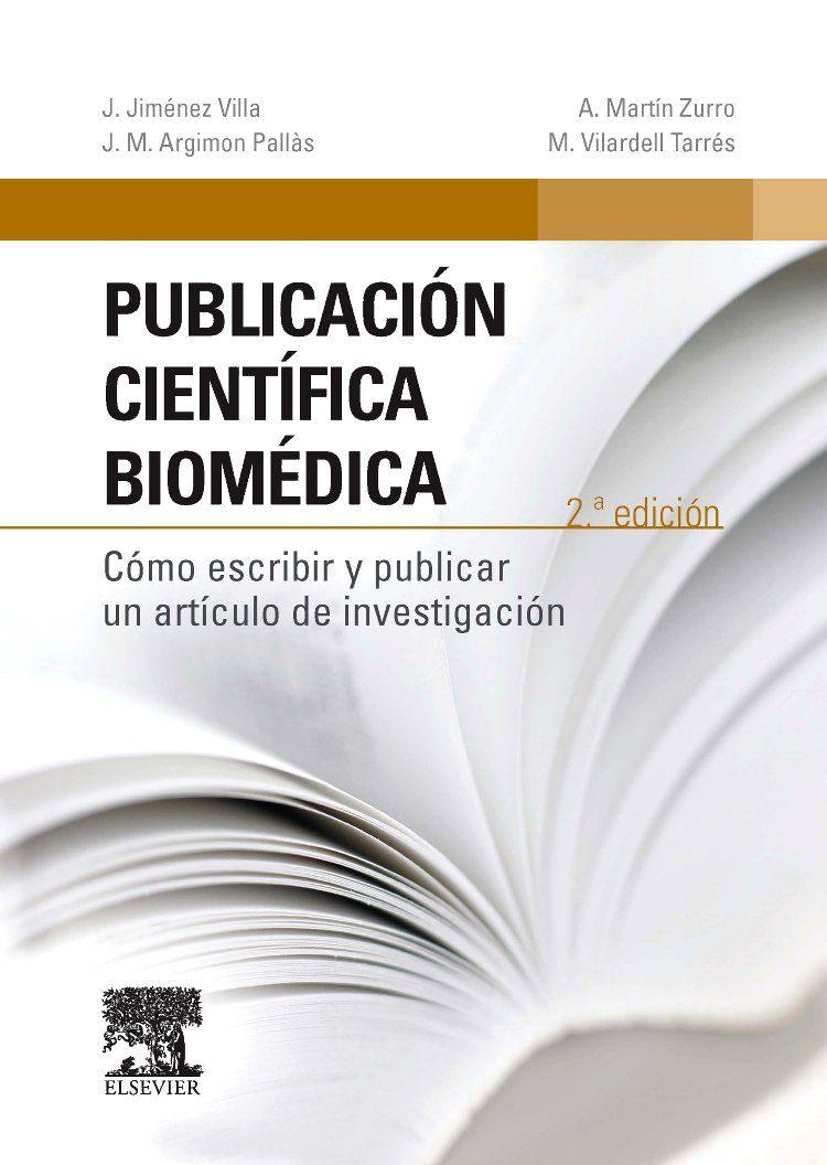 PUBLICACION CIENTIFICA BIOMEDICA (2ª ED.) | J. JIMENEZ VILLA ...