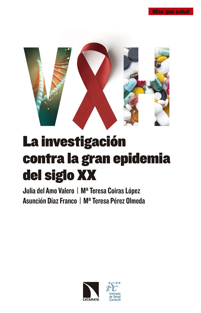 VIH: LA INVESTIGACION CONTRA LA GRAN EPIDEMIA DEL SIGLO XX   VV.AA ...