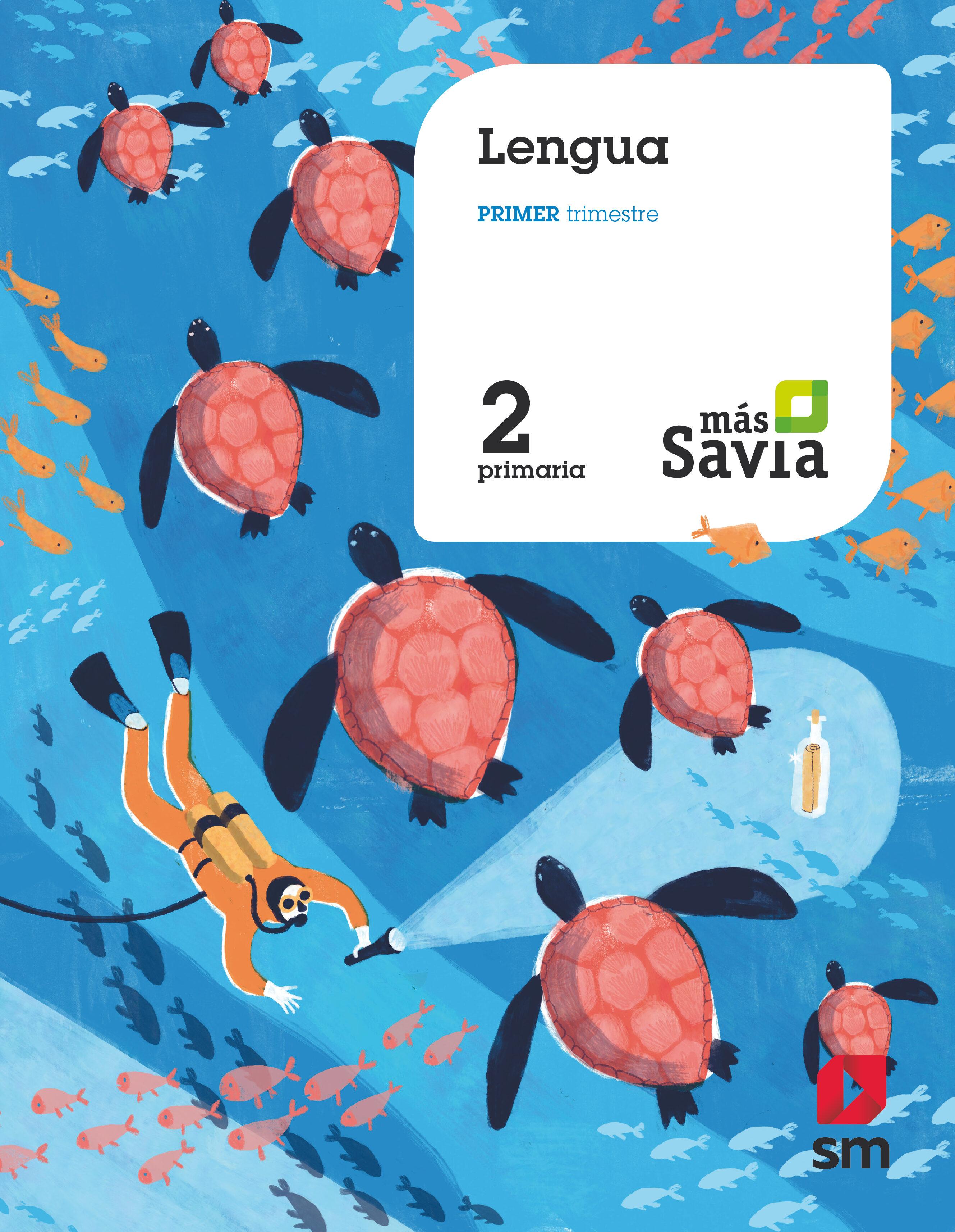 Lengua 2 U00ba Educacion Primaria Mas Savia Cast Ed 2018