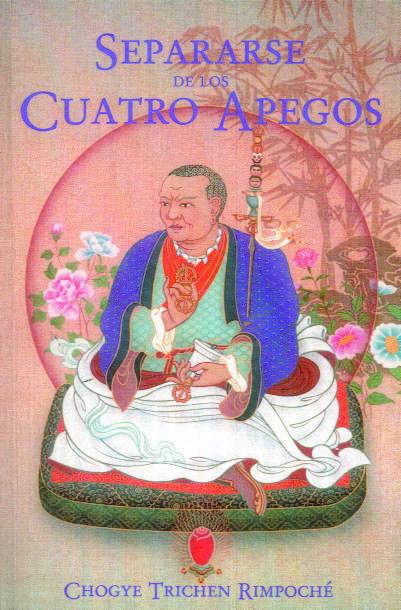 Separarse De Los Cuatro Apegos por Chogye Trichen Rimpoche epub