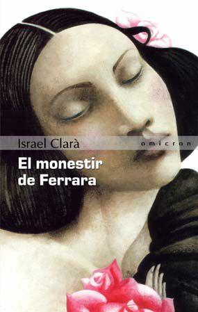 El Monestir De Ferrara por Isabel Clara
