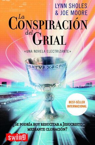 LA CONSPIRACION DEL GRIAL | LYNN SHOLES | Comprar libro 9788496746008
