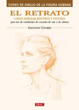 RETRATO: COMO DIBUJAR ROSTROS Y EXPRESIONES | GIOVANNI CIVARDI ...