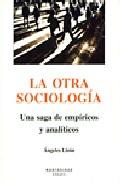 La Otra Sociologia: Una Saga De Empiricos Y Analiticos (montesino S) por Angeles Lizon epub
