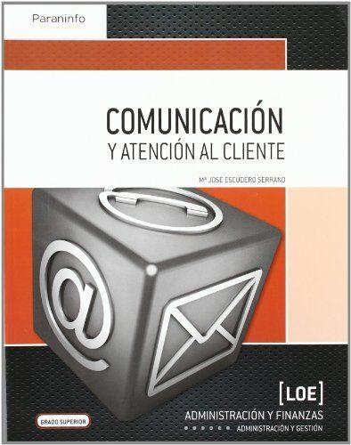 comunicacion y atencion al cliente (ciclo formativo de grado supe rior)-maria jose escudero serrano-9788497329408