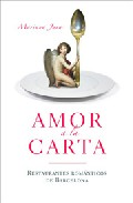Amor A La Carta: Restaurantes Romanticos De Barcelona por Mariana Jara