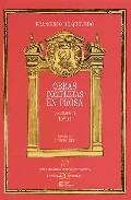 Obras Completas En Prosa (vol. Ii) (t. I) por Francisco De Quevedo