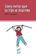 Como Evitar Que Tu Hijo Se Deprima por Maria Victoria Del Barrio Gandara epub