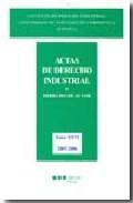 Actas De Derecho Industrial: 26 Y Derecho Industrial por Vv.aa. epub