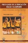 Psicologia De La Educacion Fisica Y El Deporte por Felix Guillen Garcia epub