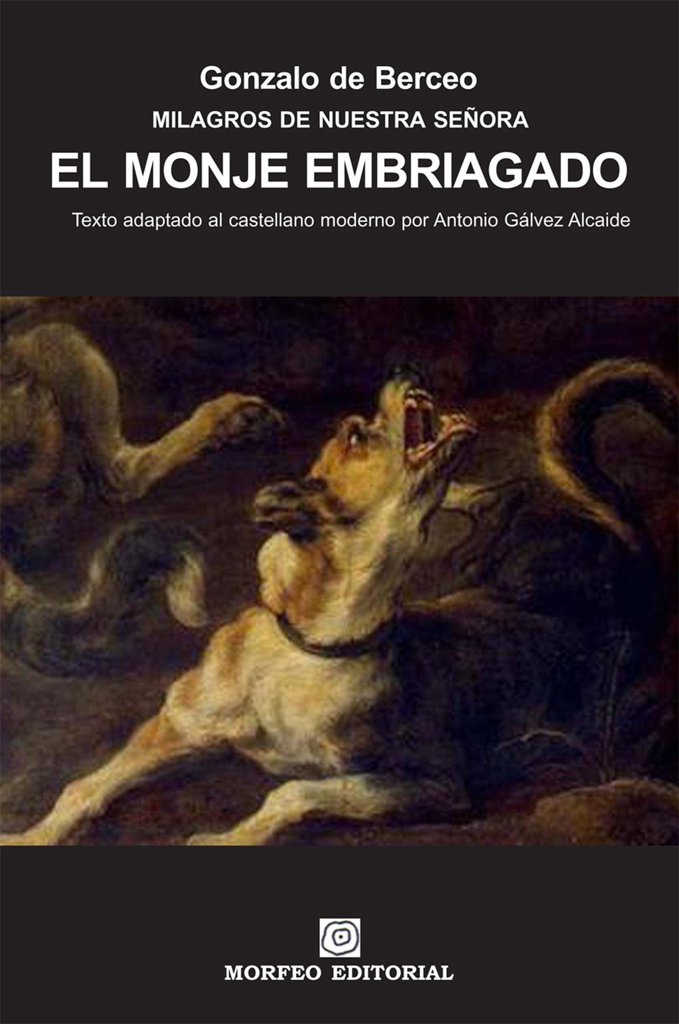 El monje embriagado texto adaptado al castellano moderno por antonio g lvez alcaide ebook