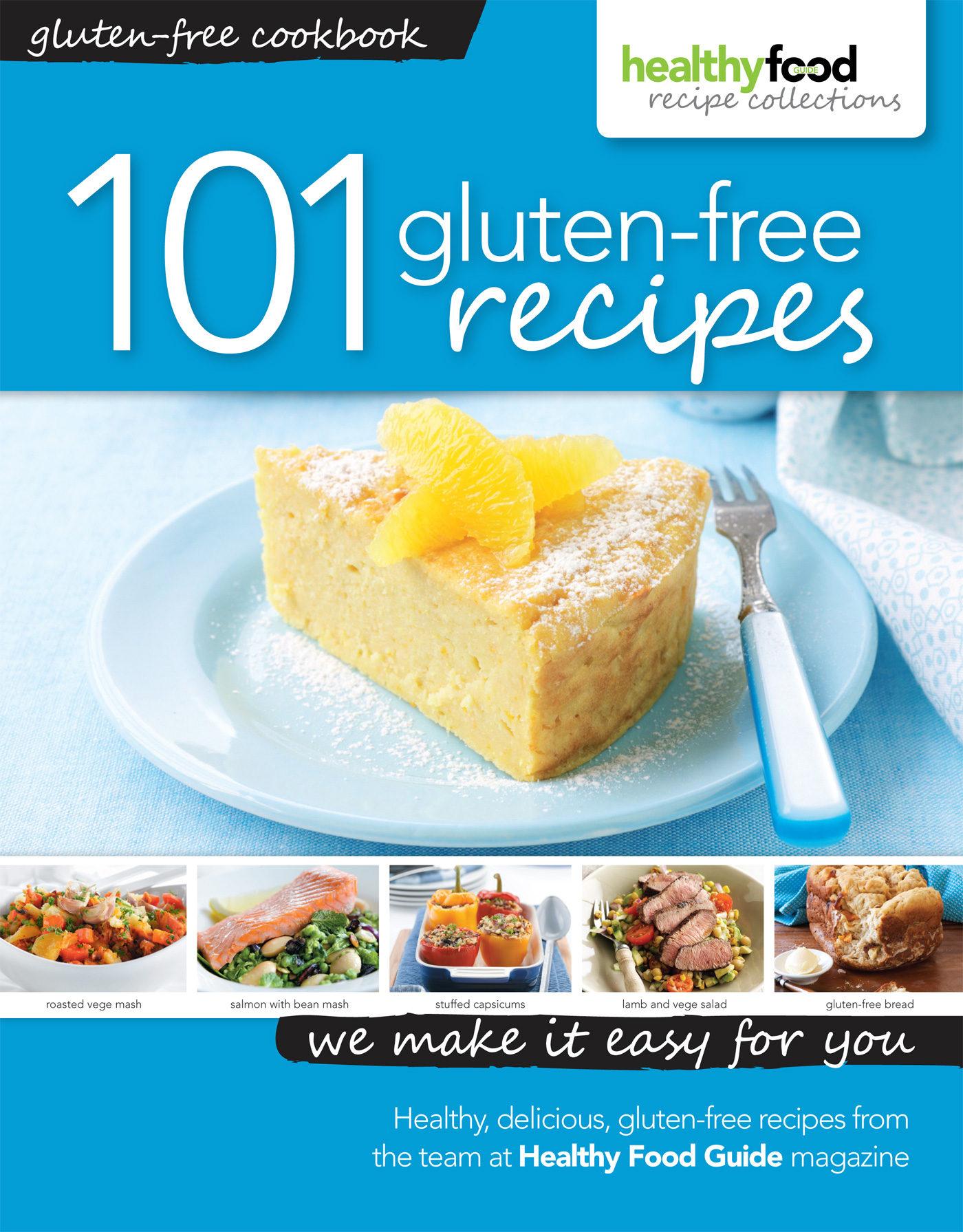 101 gluten free recipes ebook healthy food guide magazine 101 gluten free recipes ebook 9780987665218 forumfinder Gallery