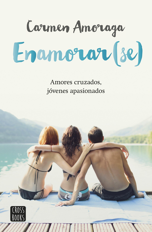enamorar(se)-carmen amoraga toledo-9788408149118