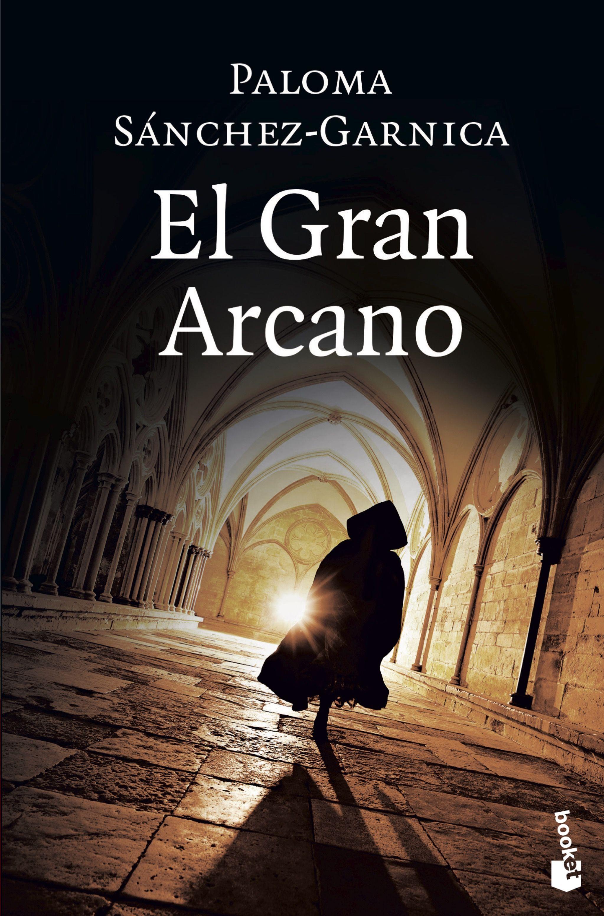 el gran arcano-paloma sanchez-garnica-9788408181118