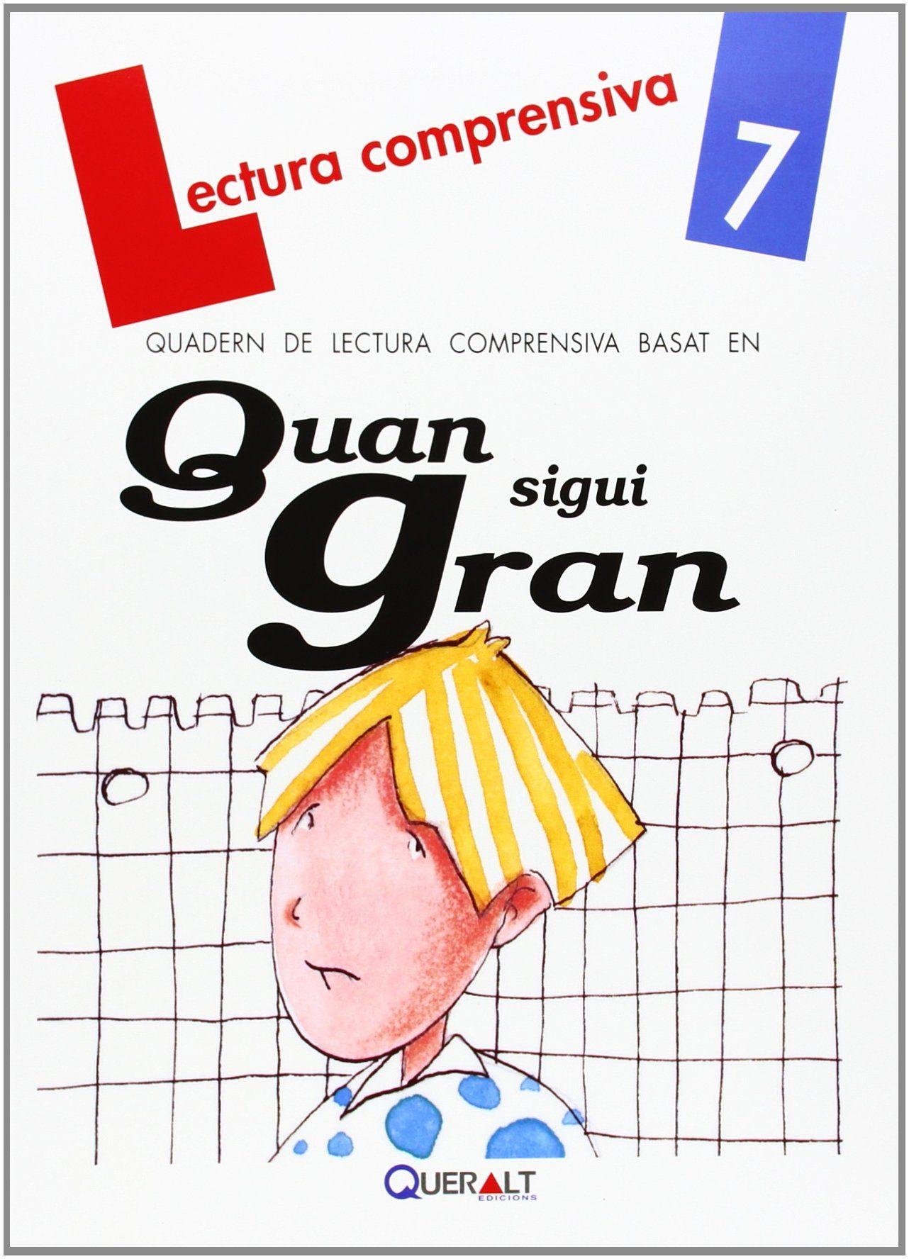 Quan Sigui Gran  Quadern De Lectura Comprensiva 7 por Merce Viana Martínez epub