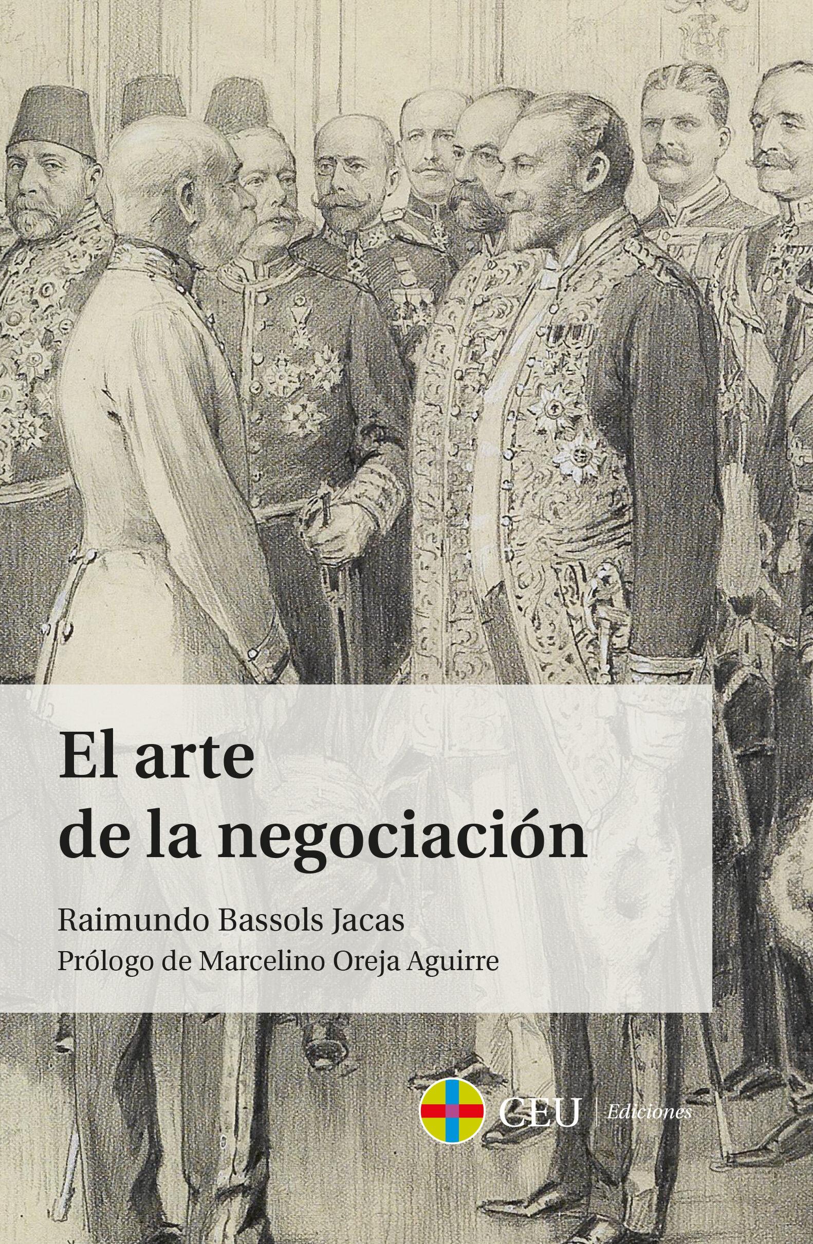 El Arte De La Negociacion por Raimundo Bassols Jacas