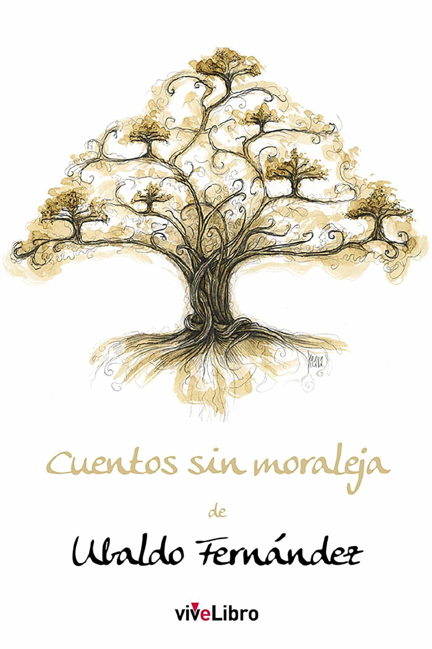 Resultado de imagen de Cuentos sin moraleja Fernández, Ubaldo
