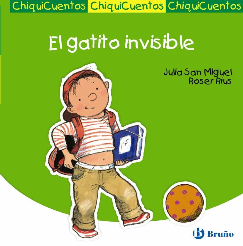 Chiquicuentos 26 : El Gatito Invisible por Julia San Miguel