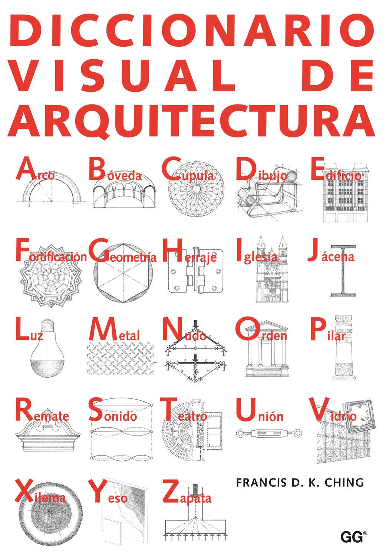Arquitectura. Forma, espacio y orden ebook | francis d. K. Ching.