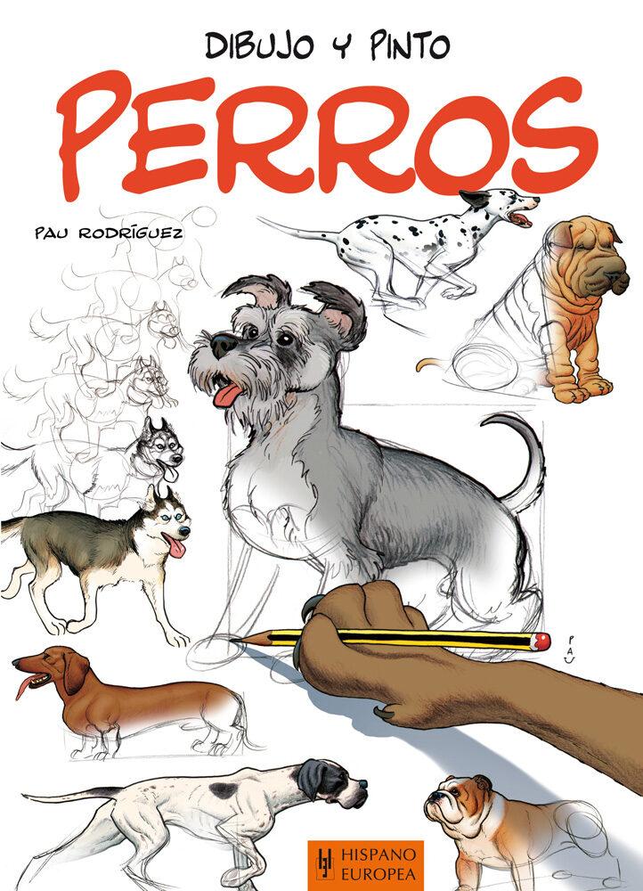 Dibujo Y Pinto Perros Pau Rodriguez Comprar Libro 9788425520518